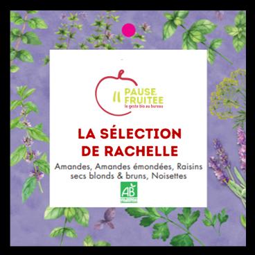 Sélection de fruits de sec de Rachelle